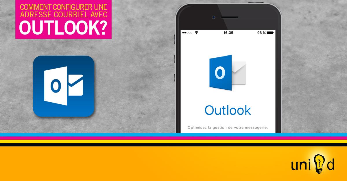 Configuration d'une adresse courriel avec Outlook sur iOS (iPhone, iPad ou iPod)
