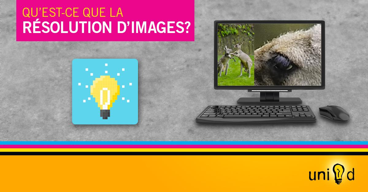 Qu'est-ce que la résolution (DPI, PPI ou PPP) d'images?